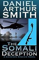 The Somali Deception the Complete Edition