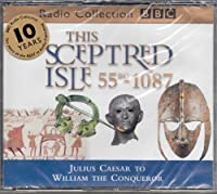 This Sceptred Isle Vol.1