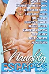 Naughty Escapes: Eleven Naughty Vacation Getaways Paperback