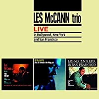 Live In Hollywood, New York and San Francisco + 7 Bonus Tracks by Les McCann