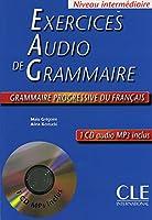 Exercices audio de grammaire Grammaire progressive du français - Niveau intermédiaire: Livre +  CD audio