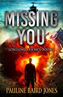 Missing You: Lonesome Lawmen 3