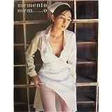 memento memo―山口香緒里写真集