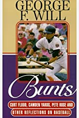 Bunts: Curt Flood, Camden Yards, Pete Rose, and Other Reflections on Baseball Paperback