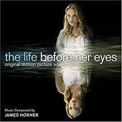 The Life Before Her Eyes [Original Motion Picture Soundtrack]