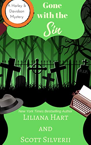 Gone With The Sin Book 8 A Harley and Davidson Mystery English Edition