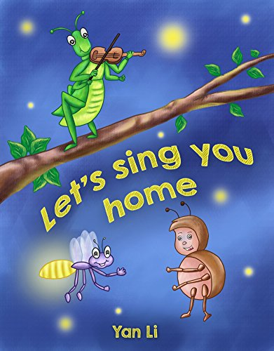 Let's sing you home: 让我们歌唱伴你回家 (Humans and Nature Book 5) (English Edition)