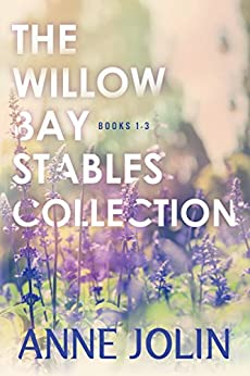 The Willow Bay Stables Collection by [Jolin, Anne]