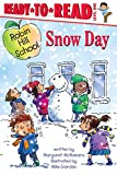 Snow Day (Robin Hill School)