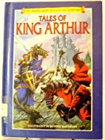 King Arthur (Library of Fantasy and Adventure Series)