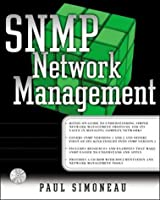 Snmp Network Management (McGraw-Hill Series on Computer Communications)