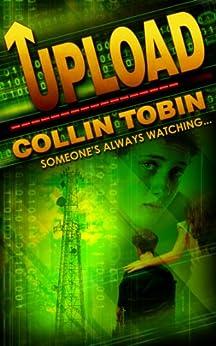 [Tobin, Collin]のUpload (English Edition)