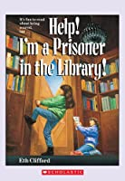 Help! I'm a Prisoner in the Library! (Help! I'm...)