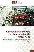 Conception Des Moyens d'Accès Pour La Famille Airbus A320 (Omn.Univ.Europ.)
