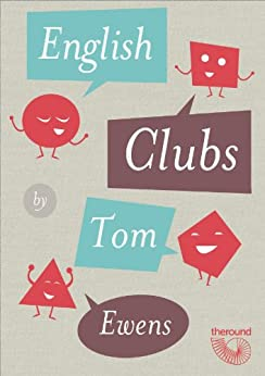 [Ewens, Thomas]のEnglish Clubs (English Edition)