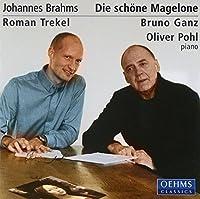 Die schone Magelone by Roman/Ganz, Bruno/Pohl, Oliver Trekel (2004-01-19)