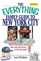 Everything Family Guide To New York City 2nd Edition (Everything: Travel and History)