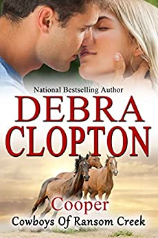 Cooper (Cowboys of Ransom Creek Book 3) by [Clopton, Debra]