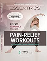 Essentrics Pain-Relief Workouts