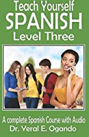 Teach Yourself Spanish Level Three