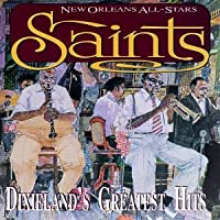 Saints: Dixieland's Greatest Hits