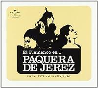 El Flamenco Es La Paquera De Jerez
