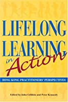 Lifelong Learning in Action: A Life's Work