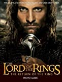 "The ""Return of the King"" Photo Guide (The ""Lord of the Rings"")"
