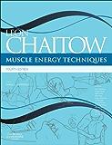 Muscle Energy Techniques & Website E-Book (Advanced Soft Tissue Techniques) (English Edition)