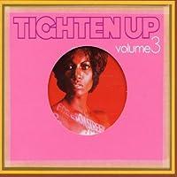 Vol. 3-Tighten Up