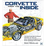 Corvette from the Inside: The 50 Year Development History (Chevrolet)