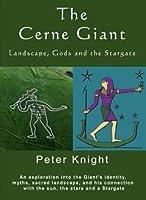 The Cerne Giant: Landscape, Gods and the Stargate