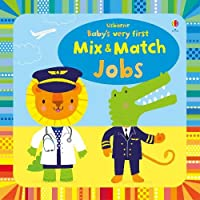 Baby's Very First Mix and Match Jobs (Baby's Very First Books)