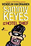 (SAMMY KEYES AND THE HOTEL THIEF BY Van Draanen Wendelin(Author))Sammy Keyes and the Hotel Thief[Paperback]Yearling Books(Publisher)
