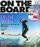 ON THE BOARD (オンザボード) 2014年 01月号 [雑誌]