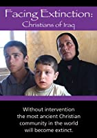 Facing Extinction: Christians in Iraq [DVD] [Import]