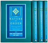 The Nature of Order (4 volume set) (The Center for Environmental Structure Series, V. 10)