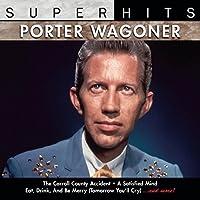 Porter Wagoner: Super Hits by Porter Wagoner (2007-12-25)