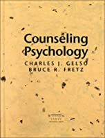 Counseling Psychology (William James Centennial Series)