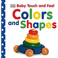 Baby Touch and Feel: Colors and Shapes