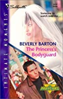 The Princess's Bodyguard  (The Protectors) (Silhouette Intimate Moments)