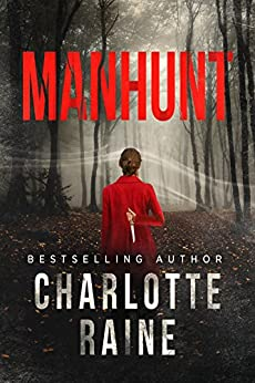 Manhunt (A Tia Blackburn Thriller Book 1) by [Raine, Charlotte]