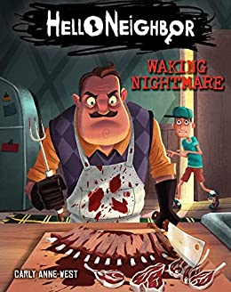 Waking Nightmare (Hello Neighbor, Book 2) by [West, Carly Anne]
