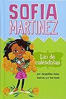 Lío de caléndulas (Sofia Martinez)