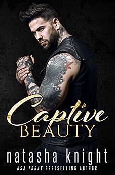 Captive Beauty by [Knight, Natasha]