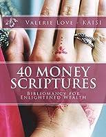 40 Money Scriptures: Bibliomancy for Enlightened Wealth
