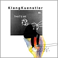 That's Me by Klangkuenstler