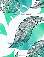 Recovery Journal: By Toxic Narc Recovery - For The Healing in 30 Course Program - Daily Journal Notebook for Toxic Relationship Recovery - 150 Pages (8.5 x 11 inches)