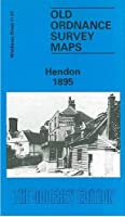 Hendon 1895: Middlesex Sheet 11.07a (Old O.S. Maps of Middlesex)