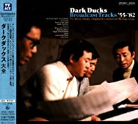 DARK DUCKS DAIZEN(2CD) by DARK DUCKS (2009-08-26)